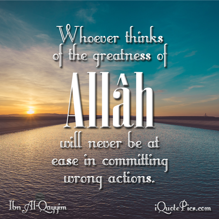 Quotes Of Greatness: Greatness Of Allah