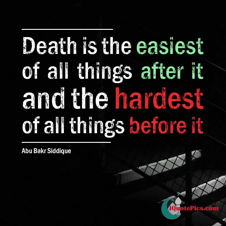 Islamic Quotes For Death Of A Loved One: Abu Bakr Siddique