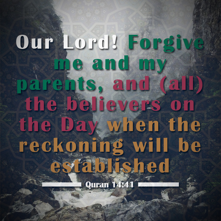 Forgive My Parents And Me Quran Inspiration Forgive Me Quotes