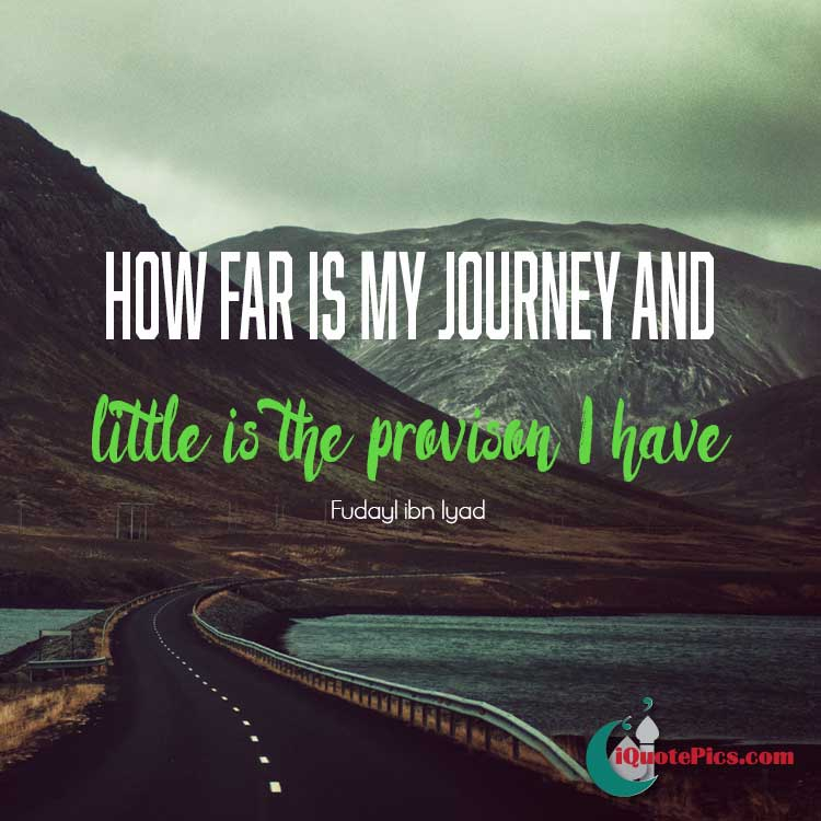 Quote picture about travelling. By Fudayl ibn Iyad