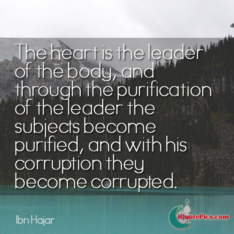 Quotes About Corruption: The Heart Is The Leader
