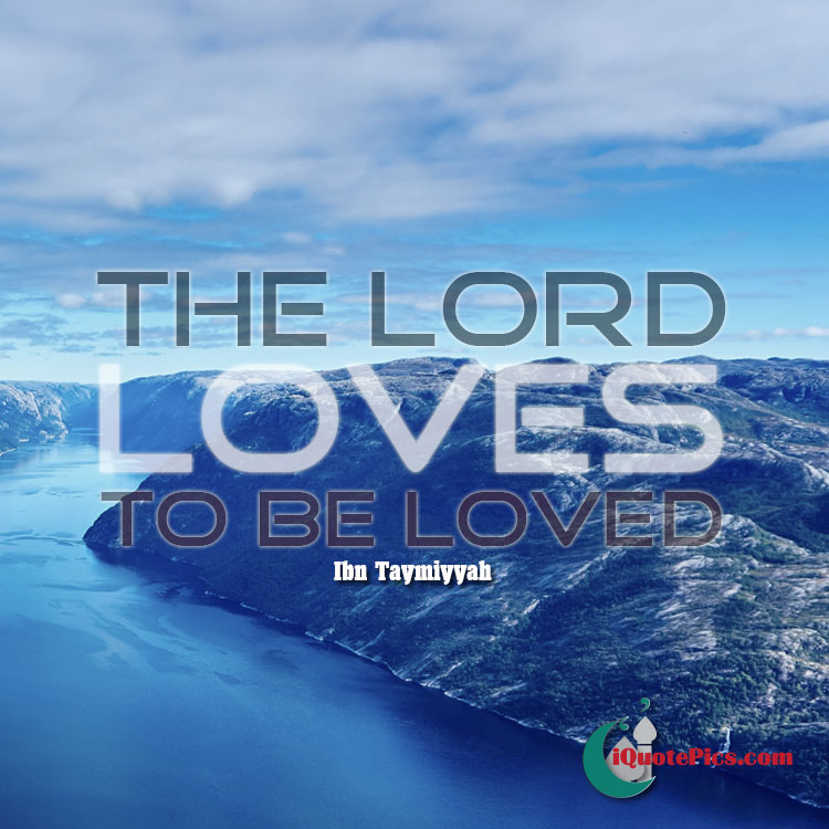 Picture with quote of The Lord loves to be loved.