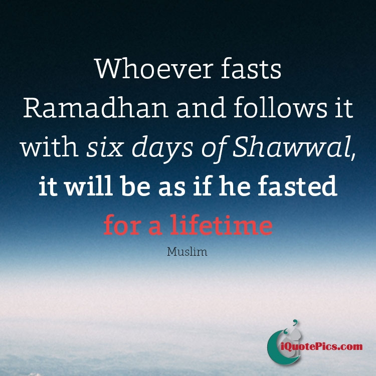 Islamic quotes and pictures thats all 6 fasts of shawwal thecheapjerseys Choice Image