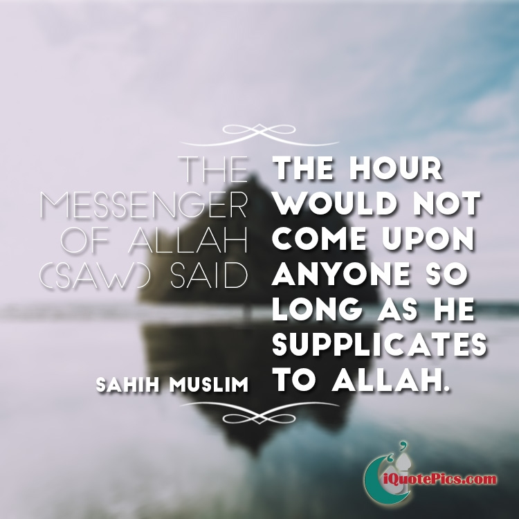 Islamic Quotes Hd Images: Supplicate To Allah