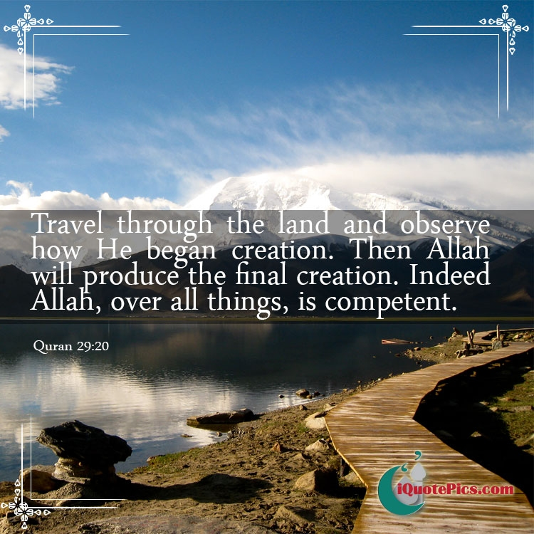 Travel And Be Firm In Belief Quran